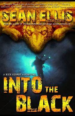 Into the Black: A Nick Kismet Adventure