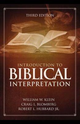Introduction to Biblical Interpretation: Third Edition