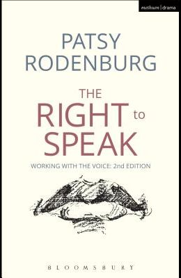 Right to Speak: Working with the Voice (Revised)