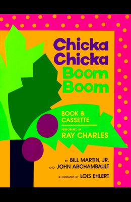 Chicka Chicka Boom Boom [With Cassette]