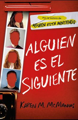 Alguien Es El Siguiente / One of Us Is Next: The Sequel to One of Us Is Lying