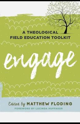 Engage: A Theological Field Education Toolkit