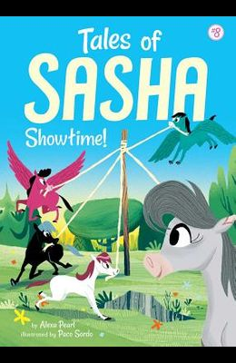 Tales of Sasha 8: Showtime!, Volume 8