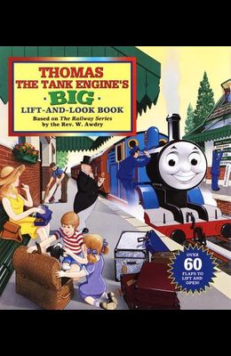 Thomas the Tank Engine's Big Lift-And-Look Book