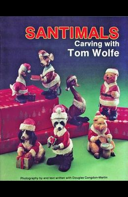Santimals: Carving with Tom Wolfe
