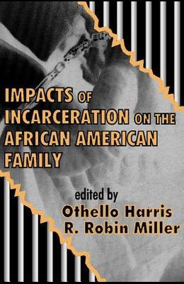 Impacts of Incarceration on the African American Family