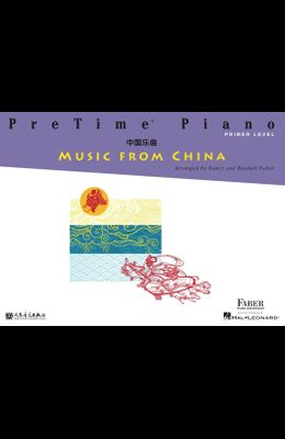 Pretime Piano Music from China: Primer Level