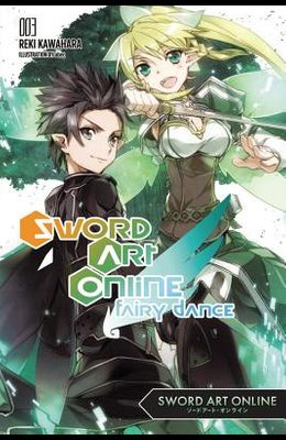 Sword Art Online 3: Fairy Dance (Light Novel)