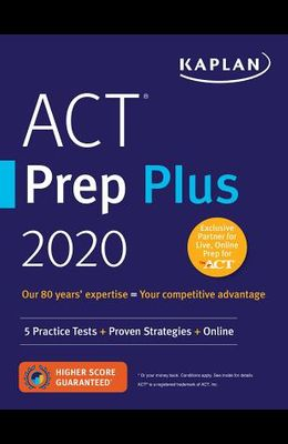 ACT Prep Plus 2020: 5 Practice Tests + Proven Strategies + Online
