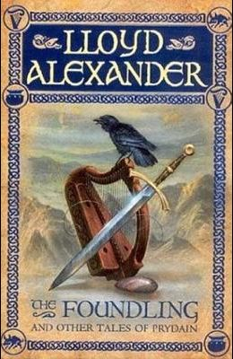 The Foundling: And Other Tales of Prydain
