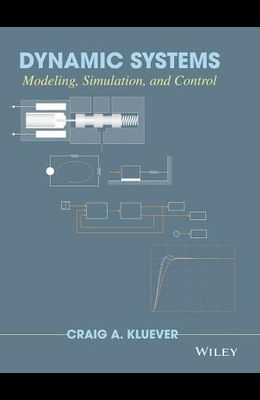 Dynamic Systems: Modeling, Simulation, and Control