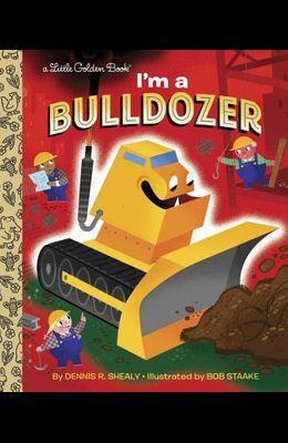 I'm a Bulldozer
