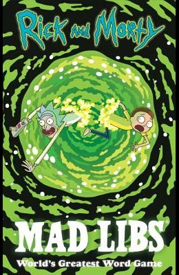 Rick and Morty Mad Libs