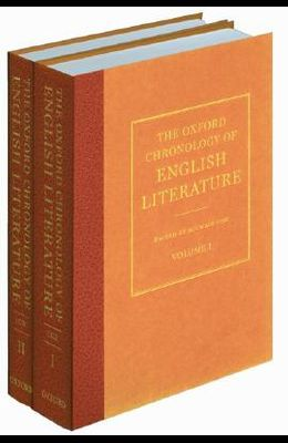 The Oxford Chronology of English Literature: Two Volume Set
