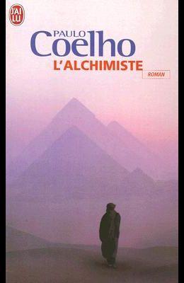 L'Alchimiste: Roman