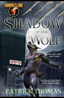 Murphy's Lore: Shadow of the Wolf