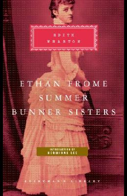 Ethan Frome, Summer, Bunner Sisters