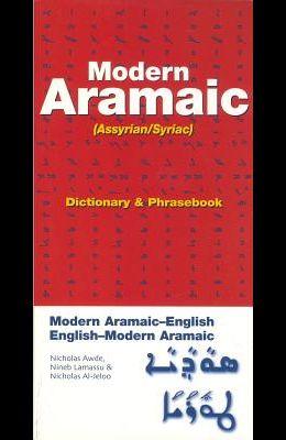 Modern Aramaic-English/English-Modern Aramaic Dictionary & Phrasebook: Assyrian/Syriac