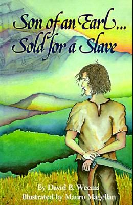 Son of an Earl. . . Sold for a Slave
