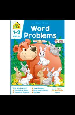 School Zone Word Problems Grades 1-2 Workbook