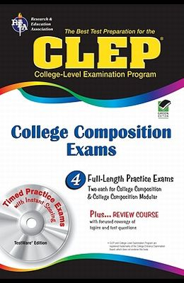 CLEP College Composition & College Composition Modular w/CD-ROM (CLEP Test Preparation)
