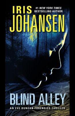 Blind Alley: An Eve Duncan Forensics Thriller