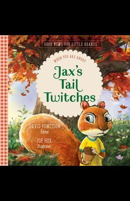Jax's Tail Twitches: When You Are Angry