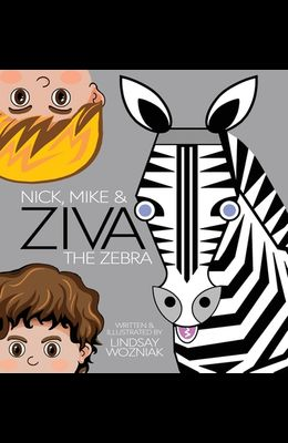 Nick, Mike and Ziva the Zebra
