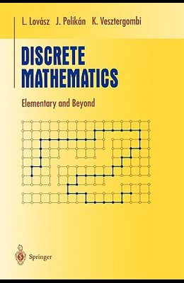 Discrete Mathematics: Elementary and Beyond