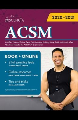 ACSM Certified Personal Trainer Exam Prep: Personal Training Study Guide and Practice Test Questions Book for the ACSM CPT Examination