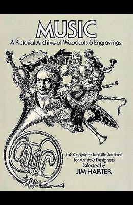 Music: A Pictorial Archive of Woodcuts and Engravings (Dover Pictorial Archives)