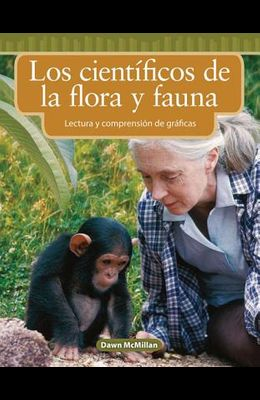 Los Científicos de la Flora Y Fauna (Wildlife Scientists) (Spanish Version)