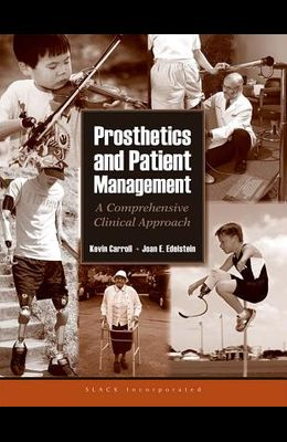 Prosethetics and Patient Management: A Comprehensive Clinical Approach