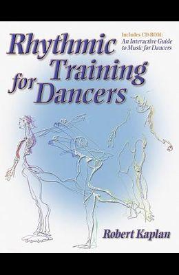 Rhythmic Training for Dancers [With CDROM]