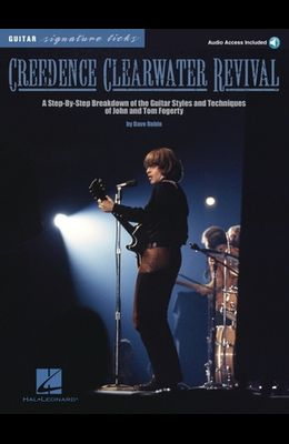 Creedence Clearwater Revival: A Step-By-Step Breakdown of the Guitar Styles and Techniques of John and Tom Fogerty