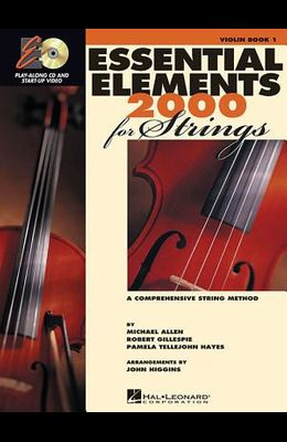 Essential Elements for Strings - Book 1 with Eei: Violin