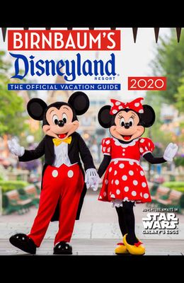Birnbaum's 2020 Disneyland Resort: The Official Vacation Guide