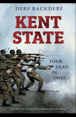Kent State: Four Dead in Ohio