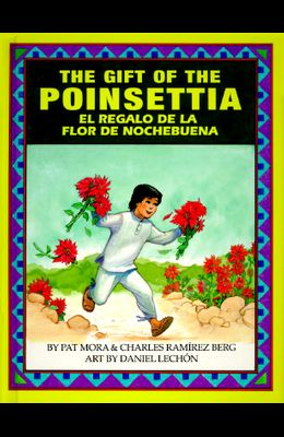 The Gift of the Poinsetta/El Regalo de La Flor de Nochebuena