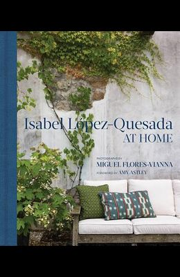 At Home: Isabel López-Quesada at Home