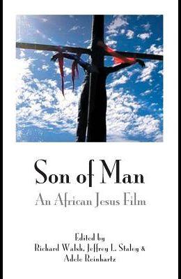 Son of Man: An African Jesus Film