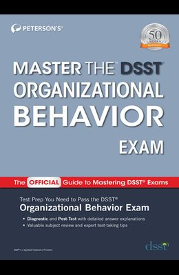 Master the Dsst Organizational Behavior Exam