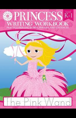 Princess Writing Workbook Practice Printing Words, Phrases, and Sentences