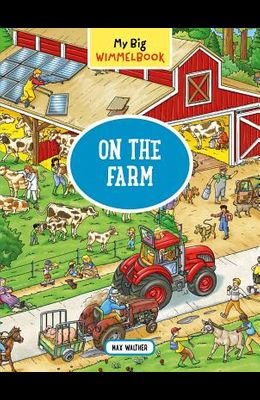 My Big Wimmelbook--On the Farm
