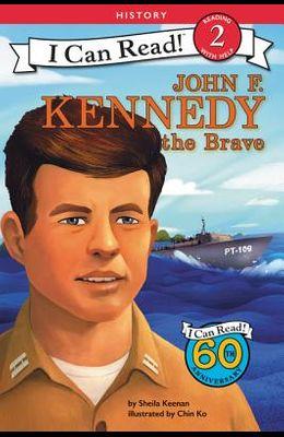 John F. Kennedy the Brave