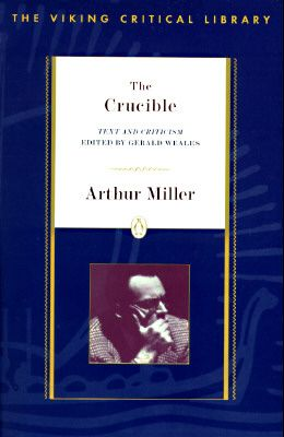 The Crucible (Viking Critical Library)