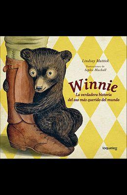 Winnie: La Verdadera Historia del Oso Mas Querido del Mundo (Finding Winnie: The