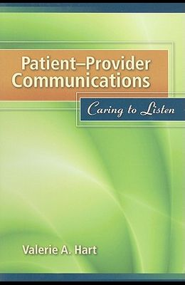 Patient-Provider Communications: Caring to Listen