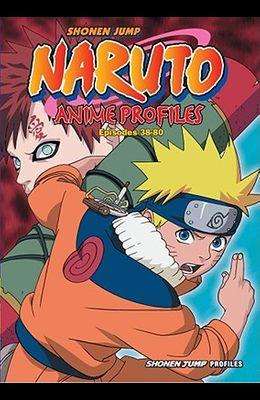 Naruto Anime Profiles, Volume 2: Episodes 38-80