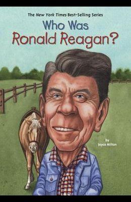 Who Was Ronald Reagan?